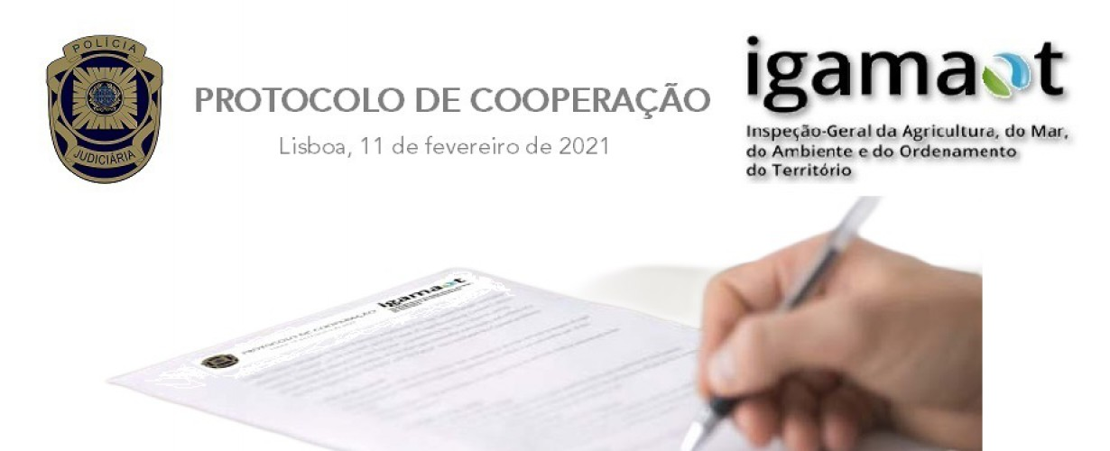 Protocolo de Cooperação entre a Polícia Judiciária e a IGAMAOT